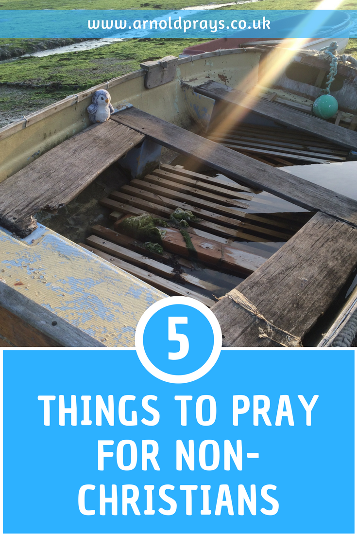 5 things to pray for non-christians