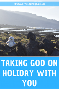 Taking God on holiday with you